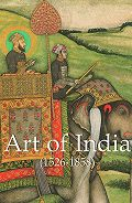 Vincent Arthur Smith -Art of India (1526-1858)