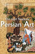 Vladimir Lukonin - The Lost Treasures Persian Art