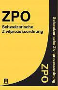 Schweiz - Schweizerische Zivilprozessordnung – ZPO