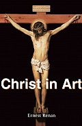 Ernest Renan -Christ in Art