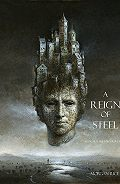 Морган Райс -A Reign of Steel