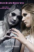 Emma Knight - Inizio di una Nuova Vita