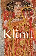 Patrick  Bade, Jane Rogoyska - Klimt