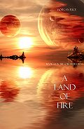 Morgan Rice - A Land of Fire