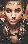 Morgan Rice - Arena One: Slaverunners