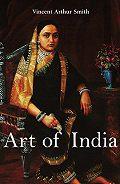 Vincent Arthur Smith -Art of India