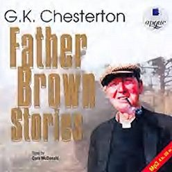 Гилберт Кит Честертон - Father Brown Stories