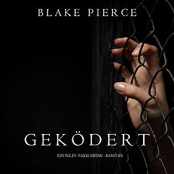 Блейк Пирс - Geködert
