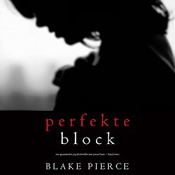 Блейк Пирс - Der Perfekte Block