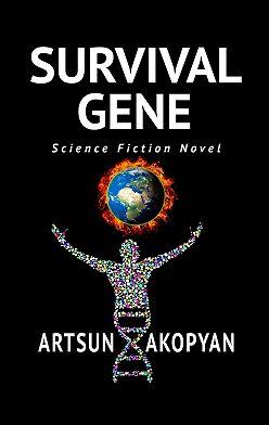 Artsun Akopyan - SurvivalGene. Science Fiction Novel