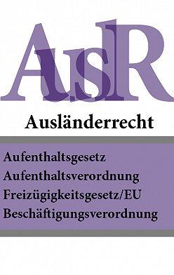 Deutschland - Ausländerrecht – AuslR