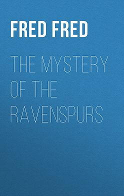 Fred Fred - The Mystery of the Ravenspurs