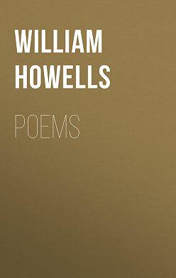 William Howells - Poems