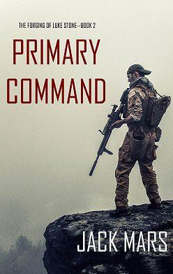 Джек Марс - Primary Command