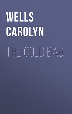 Carolyn Wells - The Gold Bag