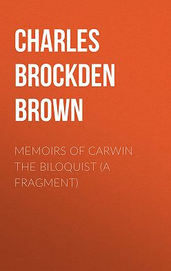 Charles Brown - Memoirs of Carwin the Biloquist (A Fragment)