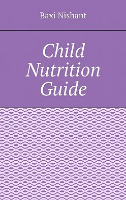 Baxi Nishant - Child Nutrition Guide