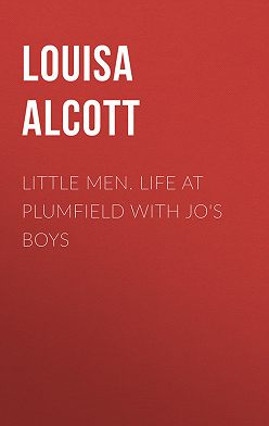Луиза Мэй Олкотт - Little Men. Life at Plumfield with Jo's Boys