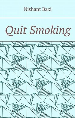 Nishant Baxi - Quit Smoking