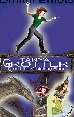 Dmitrii Emets - Tanya Grotter And The Vanishing Floor