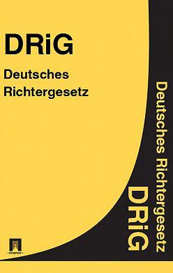 Deutschland - Deutsches Richtergesetz – DRiG
