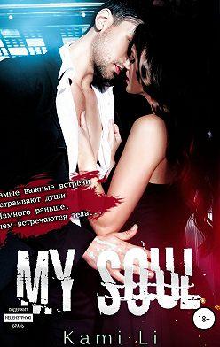 Kami Li - My Soul