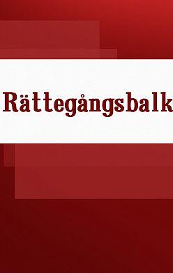 Sverige - Rättegångsbalk
