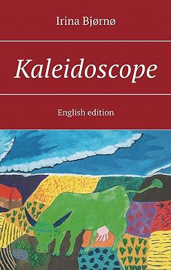 Irina Bjørnø - Kaleidoscope. English edition