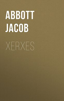 Jacob Abbott - Xerxes