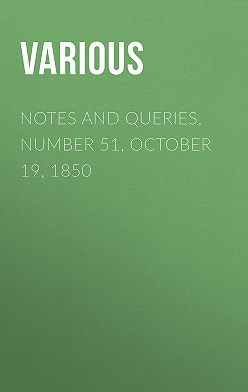 Various - Notes and Queries, Number 51, October 19, 1850