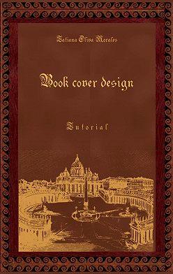 Tatiana Oliva Morales - Book cover design. Tutorial