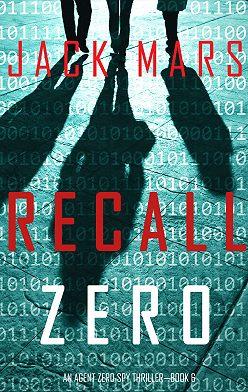 Джек Марс - Recall Zero