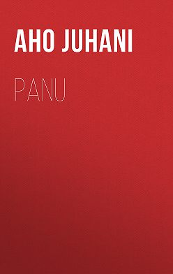 Juhani Aho - Panu