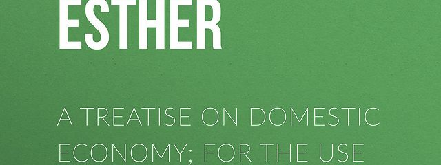 A Treatise on Domestic Economy; For the Use of Young Ladies at Home and at School