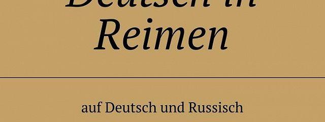 Gesprochenes Deutsch in Reimen. Auf Deutsch und Russisch