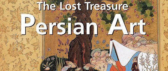 The Lost Treasures Persian Art
