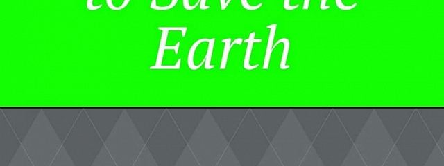 Recycling toSave the Earth