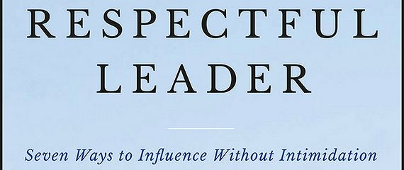 The Respectful Leader