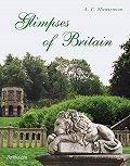 Алексей Минченков - Glimpses of Britain. Учебное пособие
