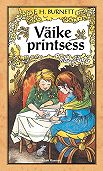 Frances Burnett - Väike printsess