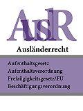 Deutschland -Ausländerrecht – AuslR