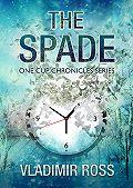 Vladimir Ross -The Spade