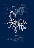 Angel Wight -Scorpio. Zodiac
