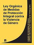 Espana - Ley Organica de Medidas de Proteccion Integral contra la Violencia de Genero