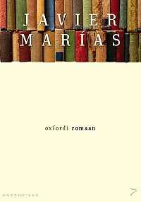 Javier Marías -Oxfordi romaan