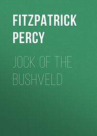 Percy Fitzpatrick -Jock of the Bushveld