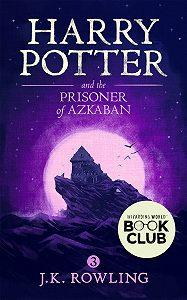 Джоан Кэтлин Роулинг -Harry Potter and the Prisoner of Azkaban