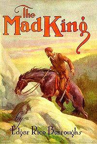 Эдгар Берроуз -Безумный король