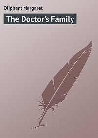 Margaret Oliphant -The Doctor's Family