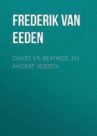 Frederik Eeden -Dante en Beatrice, en andere verzen